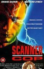 Scanner: Policajt (Scanner Cop)