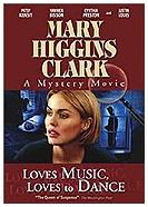 Zločiny podle Mary Higgins Clarkové: Má rád hudbu, rád tančí (Loves Music, Loves to Dance)