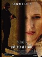 Žena v utajení (Secrets of an Undercover Wife)