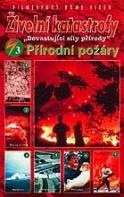 Živelní katastrofy 3 - Přírodní požáry