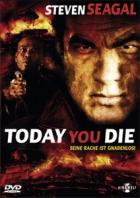 Dnes zemřeš! (Today You Die)