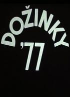 Dožinky '77