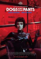 Psi nenosí kalhoty (Koirat eivät käytä housuja)