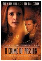 Zločiny podle Mary Higgins Clarkové: Zločin z vášně