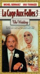 Klec plná bláznů III-Teď bude svatba (La cage aux folles III: 'Elles' se marient)