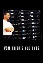 100 očí Larse von Triera (Von Trier's 100 Eyes)