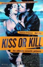 Líbej nebo zabij (Kiss or Kill)