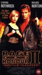 Hněv a čest II: Nepřátelské převzetí (Rage and Honor II)