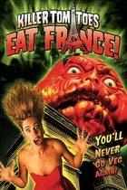 Vraždící rajčata požírají Francii! (Killer Tomatoes Eat France)