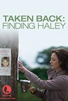 Mateřská posedlost (Taken Back: Finding Haley)