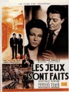 Kostky jsou vrženy (Les jeux sont faits)