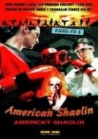 Americký Shaolin (American Shaolin)