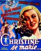 Christine se vdává (Christine se marie)