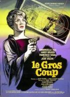 Velká rána (Le gros coup)