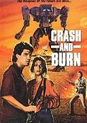 Zničit a spálit (Crash and Burn)