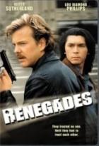 Renegáti (Renegades)