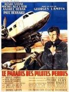 Ráj ztracených pilotů (Le paradis  des pilotes perdus)