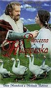 Princezna husopaska (Die Geschichte von der Gänseprinzessin)