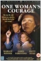 Slzy statočnej ženy (One Woman's Courage)