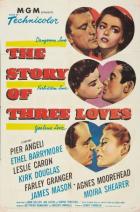 Příběhy tří lásek (The Story of Three Loves)