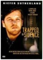 V zajetí ticha (Trapped in Silence)