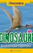 Dinosauři - Anatomická tajemství (Clash of the Dinosaurs)