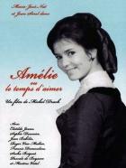 Amélie aneb Čas lásky (Amélie ou Le temps d'aimer)
