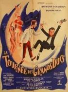 Turné velkovévodů (La tournée des grand Ducs)
