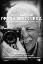 Život hledáčkem Petra Bruknera