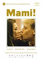 Mami! (Mommy)
