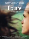 Ten druhý (L'autre)