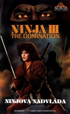 Ninjova nadvláda (Ninja III - The Domination)