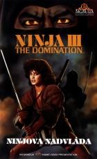 Ninjova nadvláda (Ninja III - The Domination)