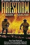 Ohnivá bouře: 72 hodin v Oaklandu (Firestorm: 72 Hours in Oakland)