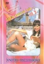 Josefína Mutzenbacher: Jak to skutečně bylo... díl 2. (Josefine Mutzenbacher - Wie sie wirklich war: 2. Teil)