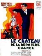 Zámek poslední šance (Le château de dernière chance)