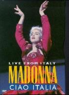Madonna / Ciao Italia - Live from Italy