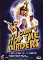 Ty vraždy nezastavíš (You Can't Stop the Murders)