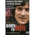 Zrozen k vítězství (Born to Win)