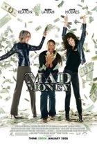Ženy v balíku (Mad Money)