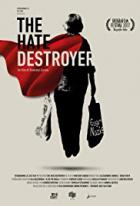 Bojovnice s nenávistí (The Hate Destroyer)