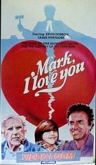 Mám tě rád, Marku (Mark, I Love You)