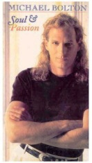 Michael Bolton Soul and Passion (Michael Bolton: Soul & Passion)