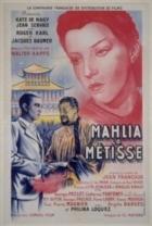 Míšenka Mahlia (Mahlia la métisse)