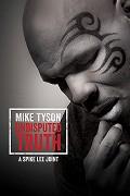 Mike Tyson: Naprostá pravda (Mike Tyson: Undisputed Truth)