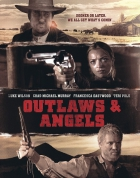 Psanci a andělé (Outlaws and Angels)