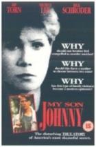 Můj syn Johnny (My Son Johnny)