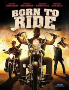 Motorkář (Born to Ride)
