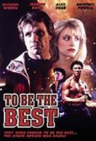 Elitní boj: Být nejlepší (To Be the Best)