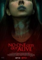 Nikdo nevyvázne živý (No One Gets Out Alive)